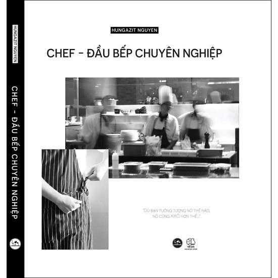 sach chef dau biep chuyen nghiep 7 cuốn sách hay về nấu ăn giúp bạn hiểu thêm về ẩm thực
