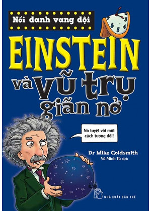 sach einstein va vu tru gian no 10 quyển sách hay về vũ trụ gần gũi và dễ hiểu