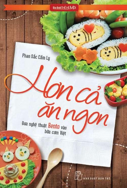 sach hon ca an ngon 8 cuốn sách dạy nấu ăn truyền cảm hứng bếp núc mạnh mẽ
