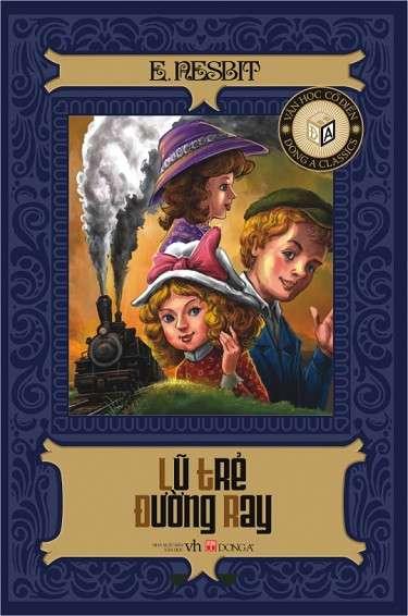 sach lu tre duong ray Tuyển tập sách hay dành cho thiếu nhi giúp nuôi dưỡng tâm hồn đẹp