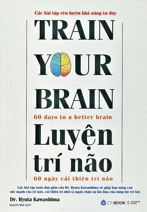 sach luyen tri nao 9 cuốn sách rèn luyện trí não giúp tận dụng tiềm năng trí tuệ của bạn