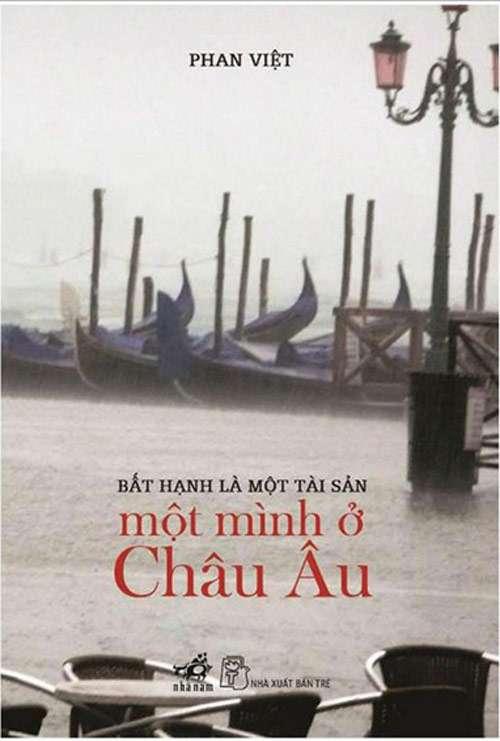 sach mot minh o chau au 10 quyển sách hay về du lịch Châu Âu hấp dẫn bạn đọc