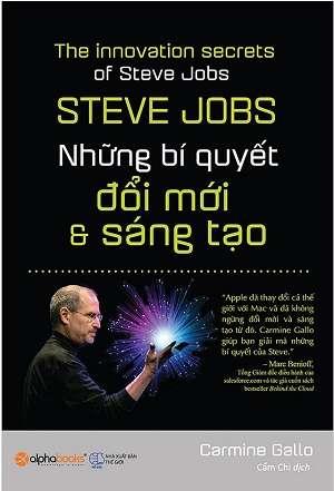 sach steve jobs nhung bi quyet doi moi 9 quyển sách hay về Steve Jobs đọc để khác biệt !