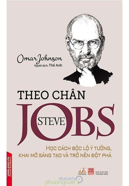 sach theo chan steve jobs 9 quyển sách hay về Steve Jobs đọc để khác biệt !