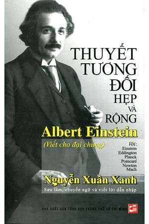 sach thuyet tuong doi rong va hep 9 quyển sách hay về Albert Einstein thiên tài vật lý của nhân loại