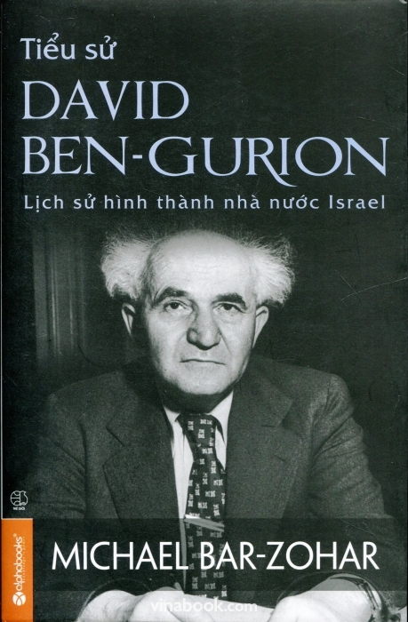 sach tieu su david ben gurion 14 quyển sách hay về chính trị có tầm ảnh hưởng nhất mọi thời đại