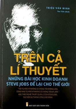 sach tren ca li thuyet 9 quyển sách hay về Steve Jobs đọc để khác biệt !