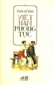 sach viet nam phong tuc 186x300 15 quyển sách hay về phong tục tập quán Việt Nam góp phần gìn giữ và lan truyền giá trị văn hóa lâu đời của dân tộc.
