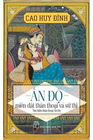 sach an do mien dat than thoai va su thi 12 quyển sách hay về Ấn Độ huyền bí