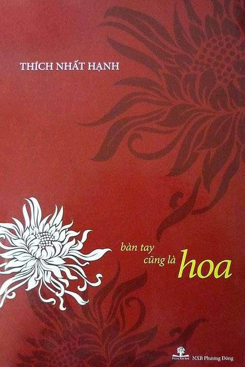 sach ban tay cung la hoa Những quyển sách hay nhất củaThiền sư Thích Nhất Hạnh