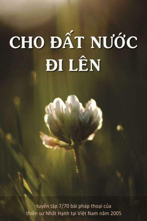 sach cho dat nuoc di len Những quyển sách hay nhất củaThiền sư Thích Nhất Hạnh