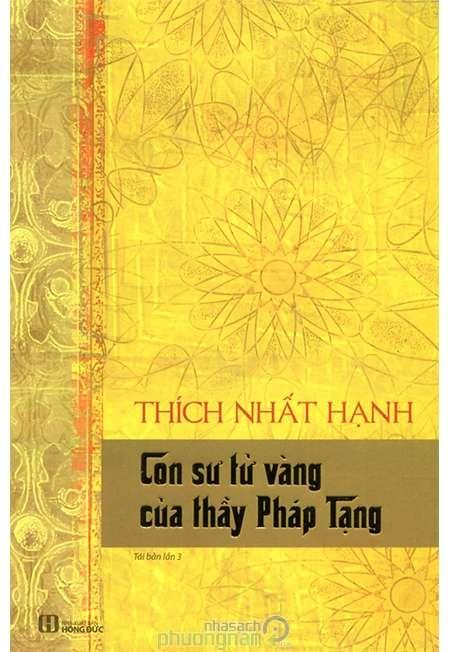 sach con su tu vang Những quyển sách hay nhất củaThiền sư Thích Nhất Hạnh