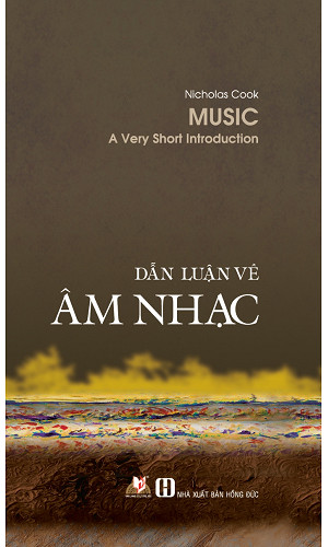 sach dan luan ve am nhac 8 tựa sách hay về âm nhạc không thể bỏ qua đối với bất cứ người yêu âm nhạc nào