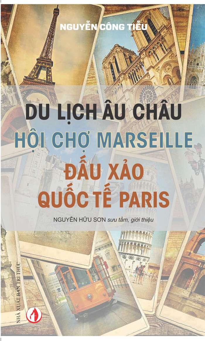 sach du lich chau au hoi cho marseille 10 quyển sách hay về du lịch Châu Âu hấp dẫn bạn đọc