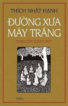 sach duong xua may trang Những quyển sách hay nhất củaThiền sư Thích Nhất Hạnh