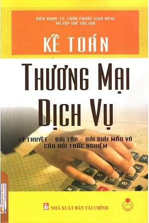 sach ke toan thuong mai dich vu 8 quyển sách hay về kế toán dễ hiểu dễ áp dụng
