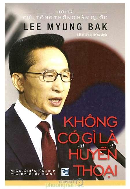 sach khong co gi la huyen thoai 13 quyển sách văn học Hàn Quốc hay nhất nên đọc