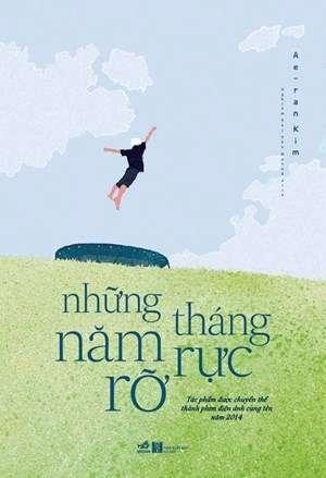 sach nhung nam thang ruc ro 13 quyển sách văn học Hàn Quốc hay nhất nên đọc
