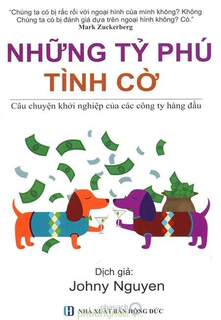 sach nhung ty phu tinh co 8 cuốn sách hay về kinh doanh truyền cảm hứng mạnh mẽ