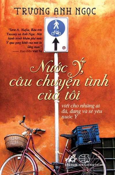 sach nuoc y cau chuyen tinh cua toi 10 quyển sách hay về du lịch Châu Âu hấp dẫn bạn đọc