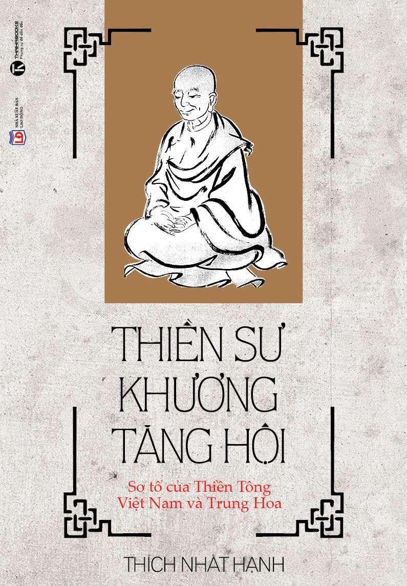 sach thien su khuong tang hoi Những quyển sách hay nhất củaThiền sư Thích Nhất Hạnh