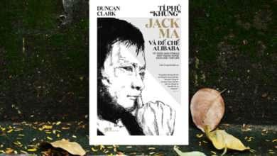 Photo of 9 sách hay về Alibaba gửi gắm tinh thần lập nghiệp, dấn thân vì lý tưởng