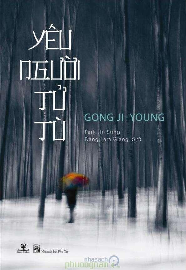 sach yeu nguoi tu tu 13 quyển sách văn học Hàn Quốc hay nhất nên đọc