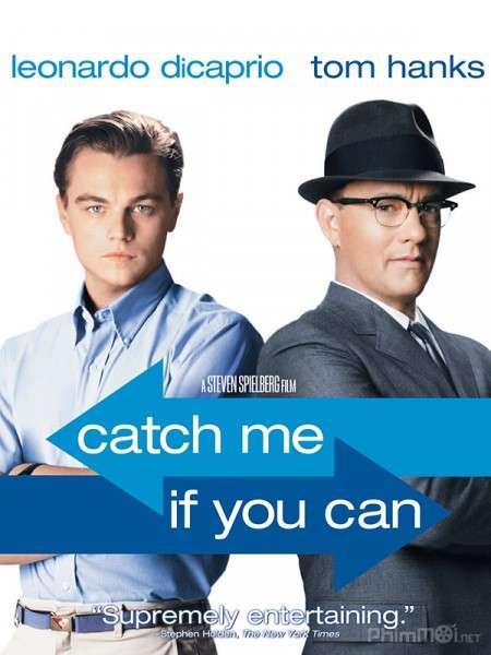 phim Catch Me If You Can 2002 15 phim hay về người nổi tiếng truyền cảm hứng mạnh mẽ