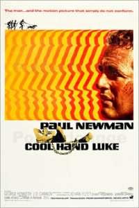phim Cool Hand Luke 200x300 10 phim hay về quý ông giàu tính biểu tượng