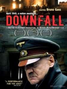 phim downfall 225x300 12 phim hay về lịch sử đáng xem trong đời