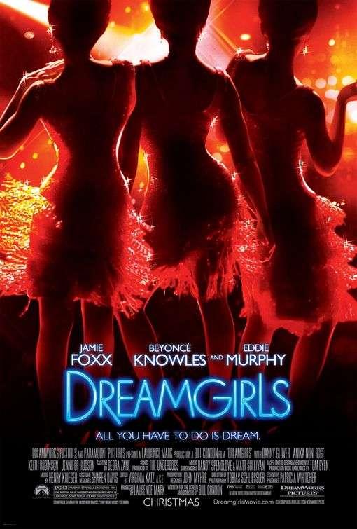 phim dream girls 12 phim hay về âm nhạc làm thay đổi góc nhìn cuộc sống
