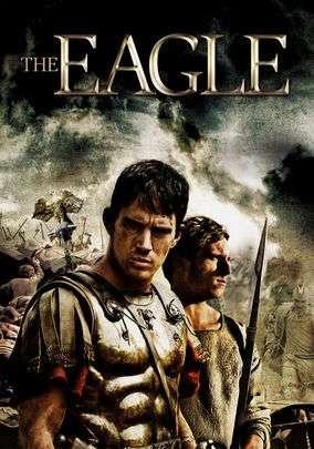 phim the eagle 8 phim hay về Đế chế La Mã kiên cường và hùng mạnh
