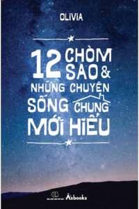 sach 12 chom sao va nhung chuyen song chung moi hieu 200x300 9 quyển sách chiêm tinh học hay dễ ứng dụng vào cuộc sống