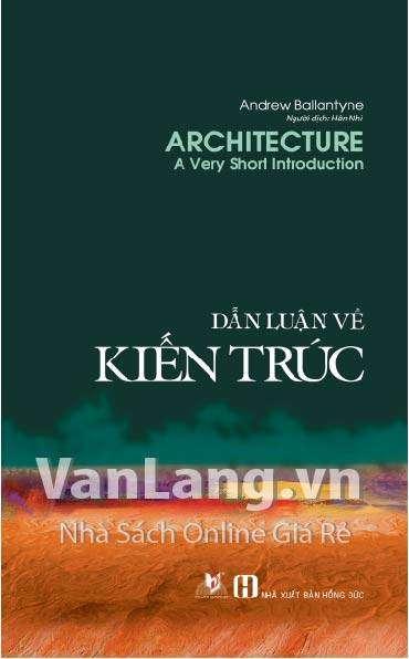 sach dan luan ve kien truc 7 quyển sách hay về kiến trúc vô cùng sống động