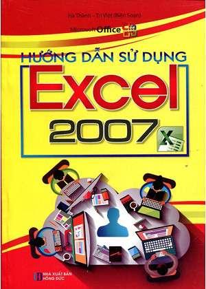 sach huong dan su dung excel 2007 6 cuốn sách hay về Excel giúp bạn tiếp cận và làm chủ Excel