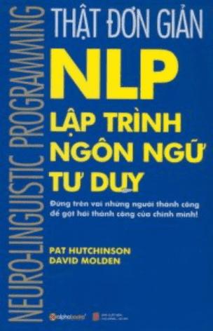 sach that don gian nlp 6 quyển sách hay về NLP ứng dụng cao trong cuộc sống