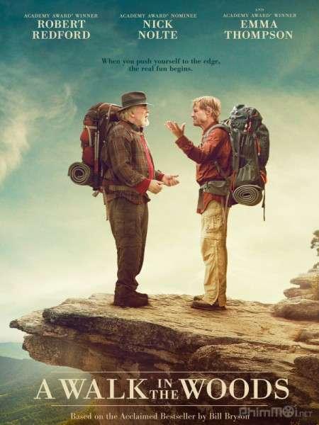phim A Walk in the Woods 2015 7 phim hay về rừng xanh hùng vĩ