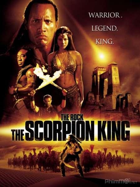 phim The Scorpion King 2002 7 phim hay về Ba Tư hưng thịnh và hùng mạnh