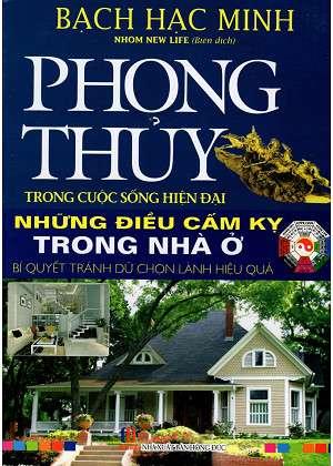 sach nhung dieu cam ky trong nha o 10 quyển sách phong thủy mang tính thực tế, ứng dụng cao