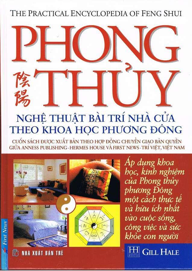 sach phong thuy nghe thuat bai tri nha cua theo khoa hoc phuong dong 10 quyển sách phong thủy mang tính thực tế, ứng dụng cao