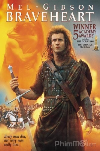 phim Braveheart 1995 9 phim hay về chiến tranh Trung Cổ bao quát tất cả huyền sử