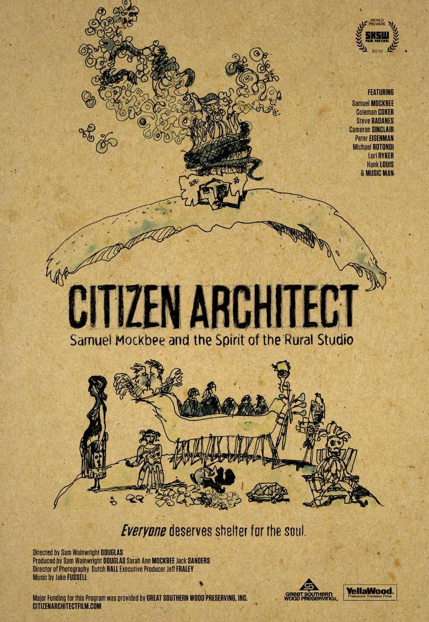 phim Citizen Architect Samuel Mockbee and the Spirit of the Rural Studio 7 phim hay về kiến trúc không thể bỏ qua