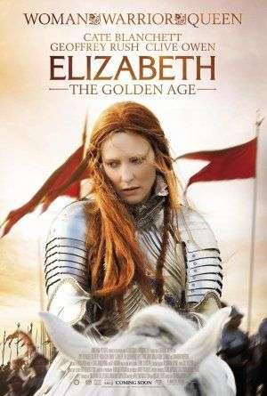 phim Elizabeth The Golden Age 15 phim hay về người nổi tiếng truyền cảm hứng mạnh mẽ