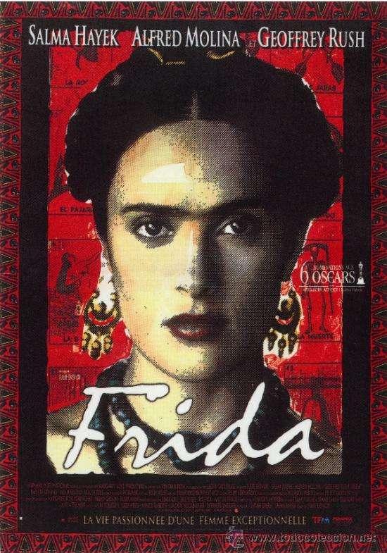 phim Frida 2002 15 phim hay về người nổi tiếng truyền cảm hứng mạnh mẽ
