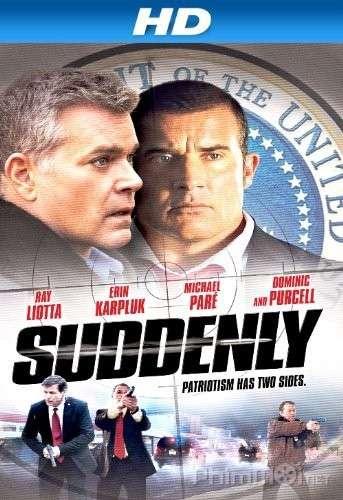 phim Suddenly 2013 10 phim hay về ám sát tổng thống gây cấn đến nghẹt thở