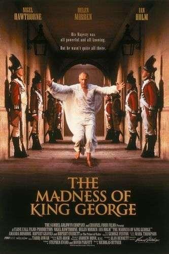 phim The Madness of King George 9 phim hay về hoàng gia chứa đựng nhiều bí ẩn