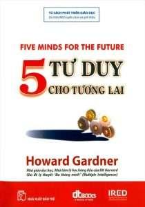 sach 5 tu duy cho tuong lai 210x300 17 quyển sách giáo dục hay tác động mạnh mẽ tới nhận thức, suy nghĩ của hàng triệu bạn đọc