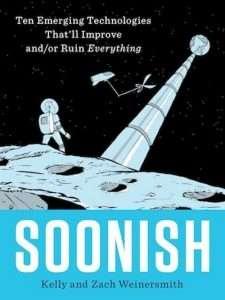 sach Soonish 225x300 14 cuốn sách khoa học hay, ngắn, khá dễ đọc, thú vị và đầy thách thức