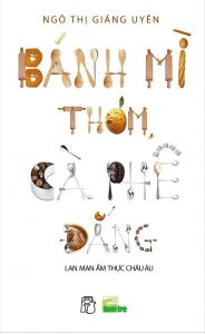 sach banh mi thom 184x300 18 quyển sách tản văn hay vô cùng nhẹ nhàng và lắng đọng
