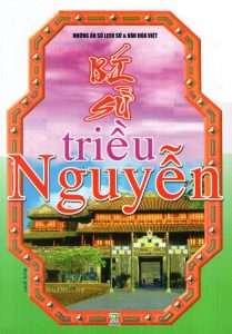 sach bi su trieu nguyen 209x300 5 sách hay về 13 vị vua triều Nguyễn giúp hiểu thêm về một vương triều phong kiến